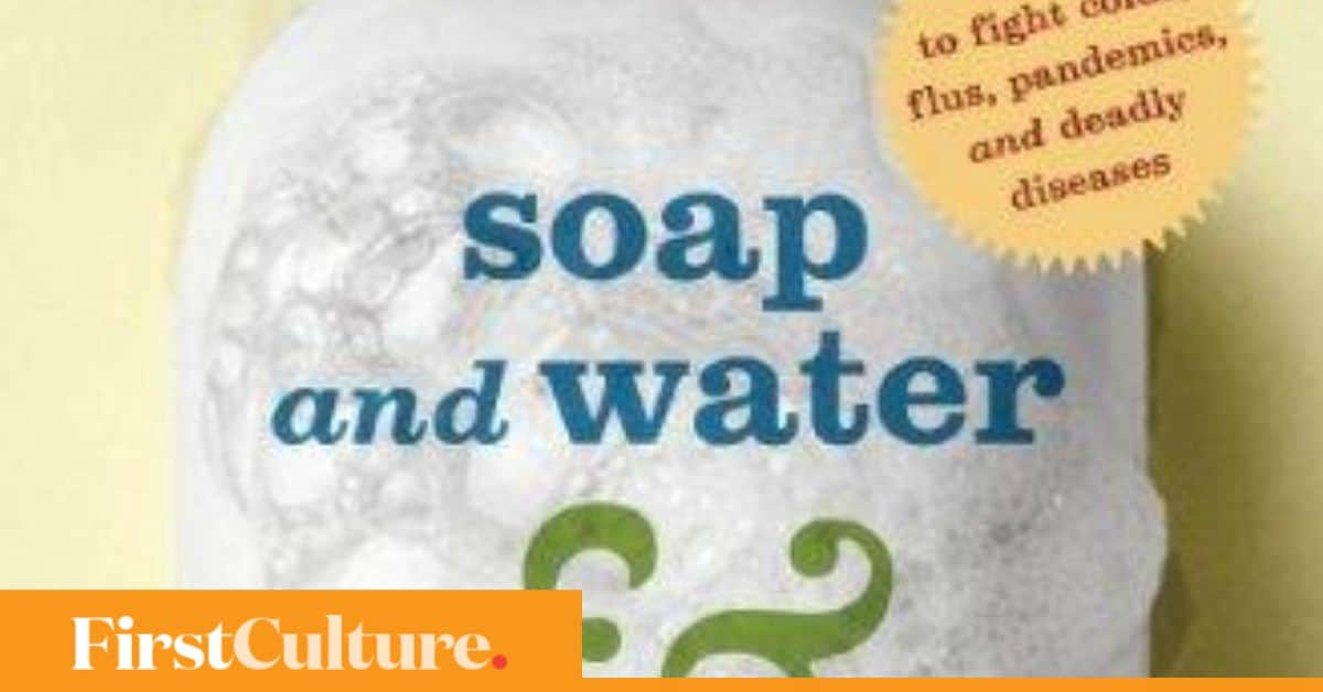 Read an excerpt from Dr Bonnie Henry's 'Soap and Water and Common Sense':Nothing is immune to Microbes Inc