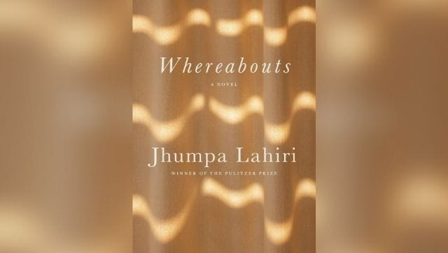 In Whereabouts, Jhumpa Lahiri stretches the literary form of 'novel' and offers something literally new, fresh