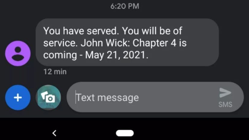 Lionsgate made the announcement about John Wick 4 via a text message to fans